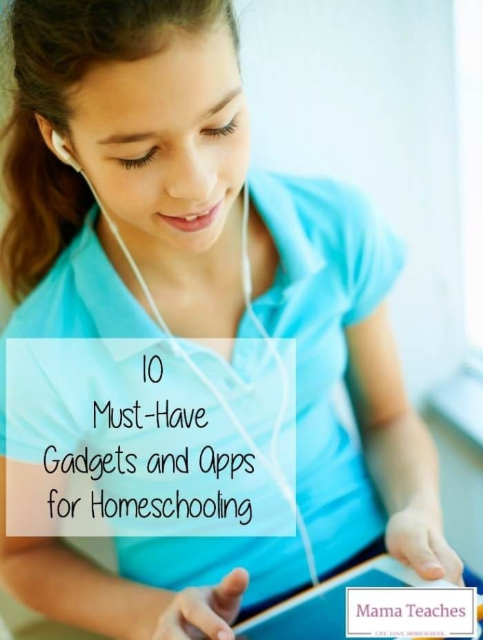 10 Must-Have Gadgets and Apps for Homeschooling Post