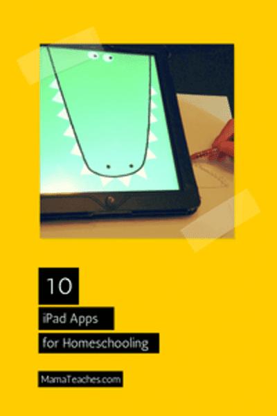 10 iPad Apps for Homeschool