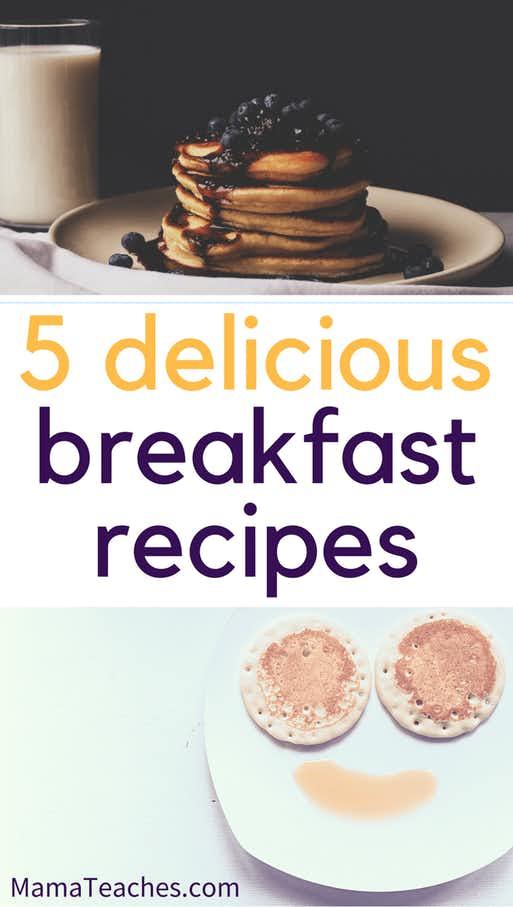 5 Delicious Breakfast Recipes