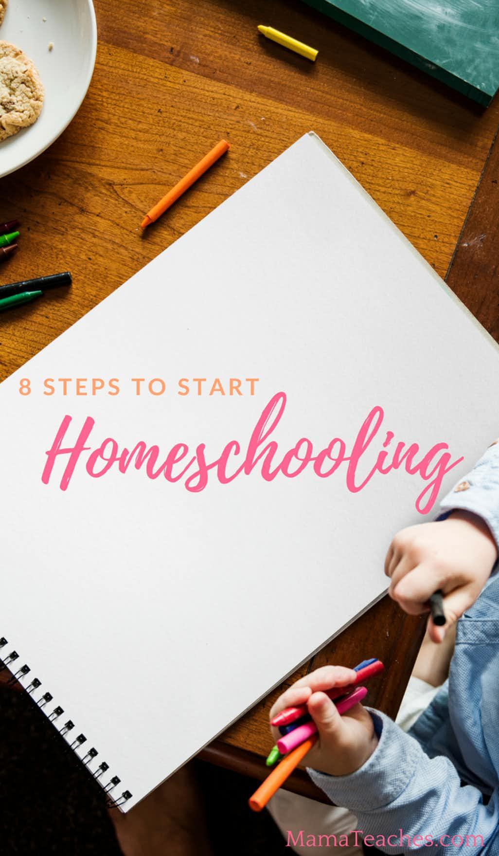 8 Steps to Start Homeschooling