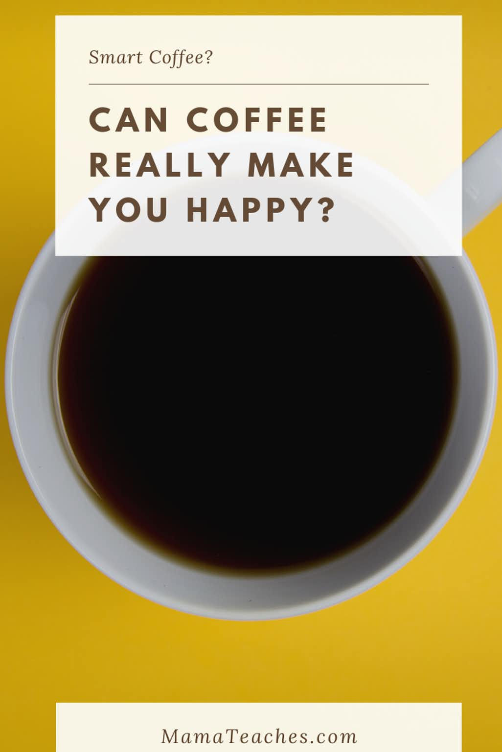 Can Coffee Really Make You Happy?