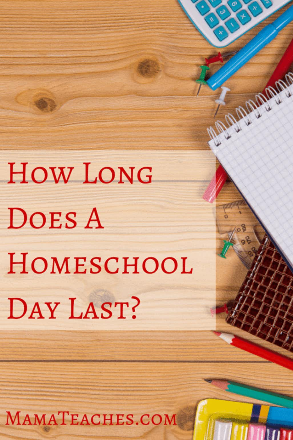 How Long Does a Homeschool Day Last Post