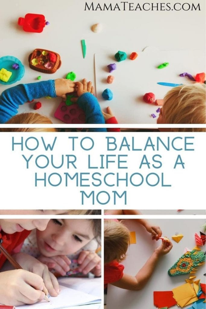 How to Balance Your Life as a Homeschool Mom