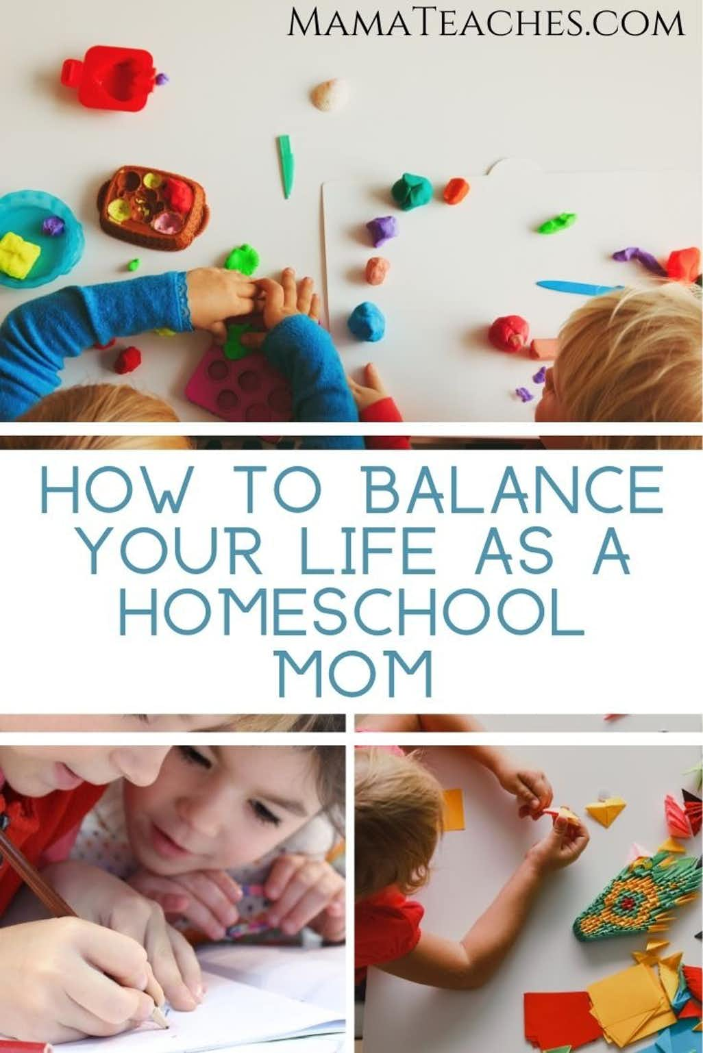How to Balance Your Life as a Homeschool Mom
