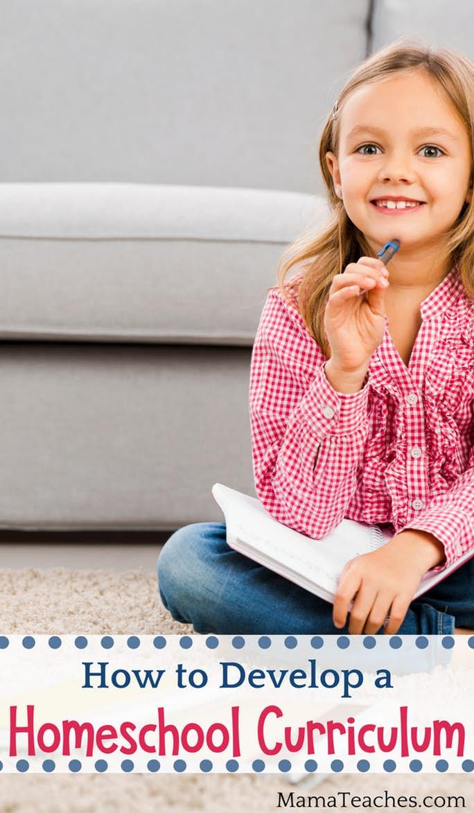 How to Develop a Homeschool Curriculum