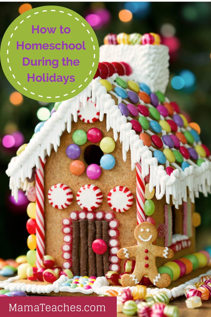 How to Homeschool During the Holidays