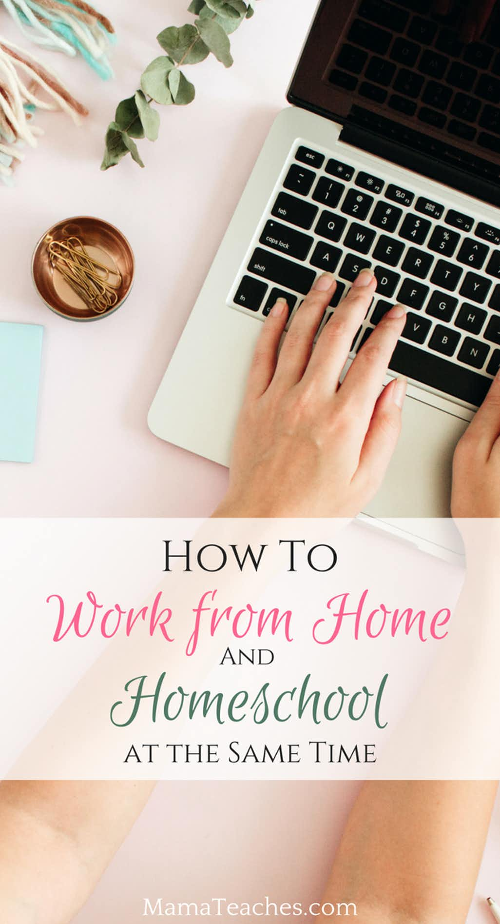 How to Work from Home When You Homeschool
