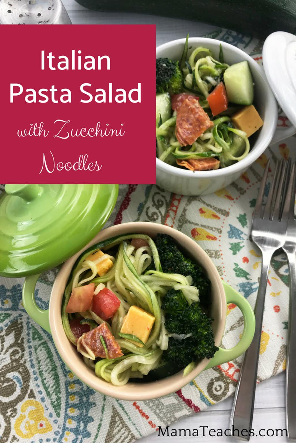 Italian Pasta Salad with Zucchini Noodles
