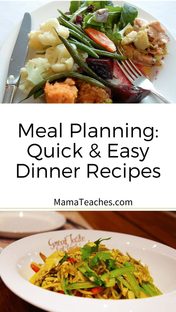 Meal Planning Basics - Quick and Easy Dinners Your Family Will Love