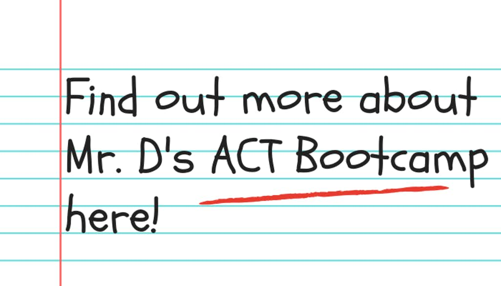 Mr Ds ACT Bootcamp - ACT Prep with Dyslexia