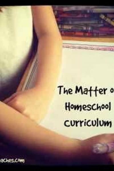 The Matter of Homeschool Curriculum