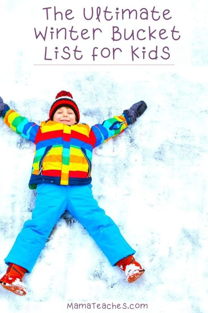 The Ultimate Winter Bucket List for Kids