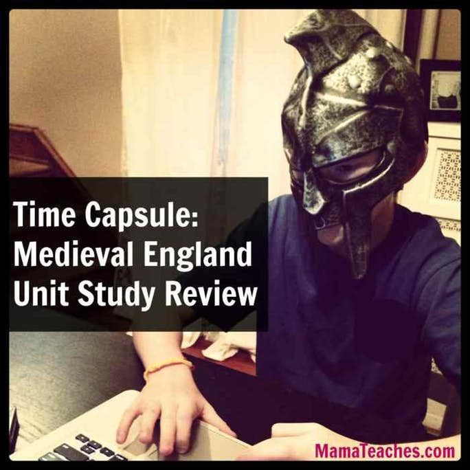Time Capsule: Medieval England Unit Study Review