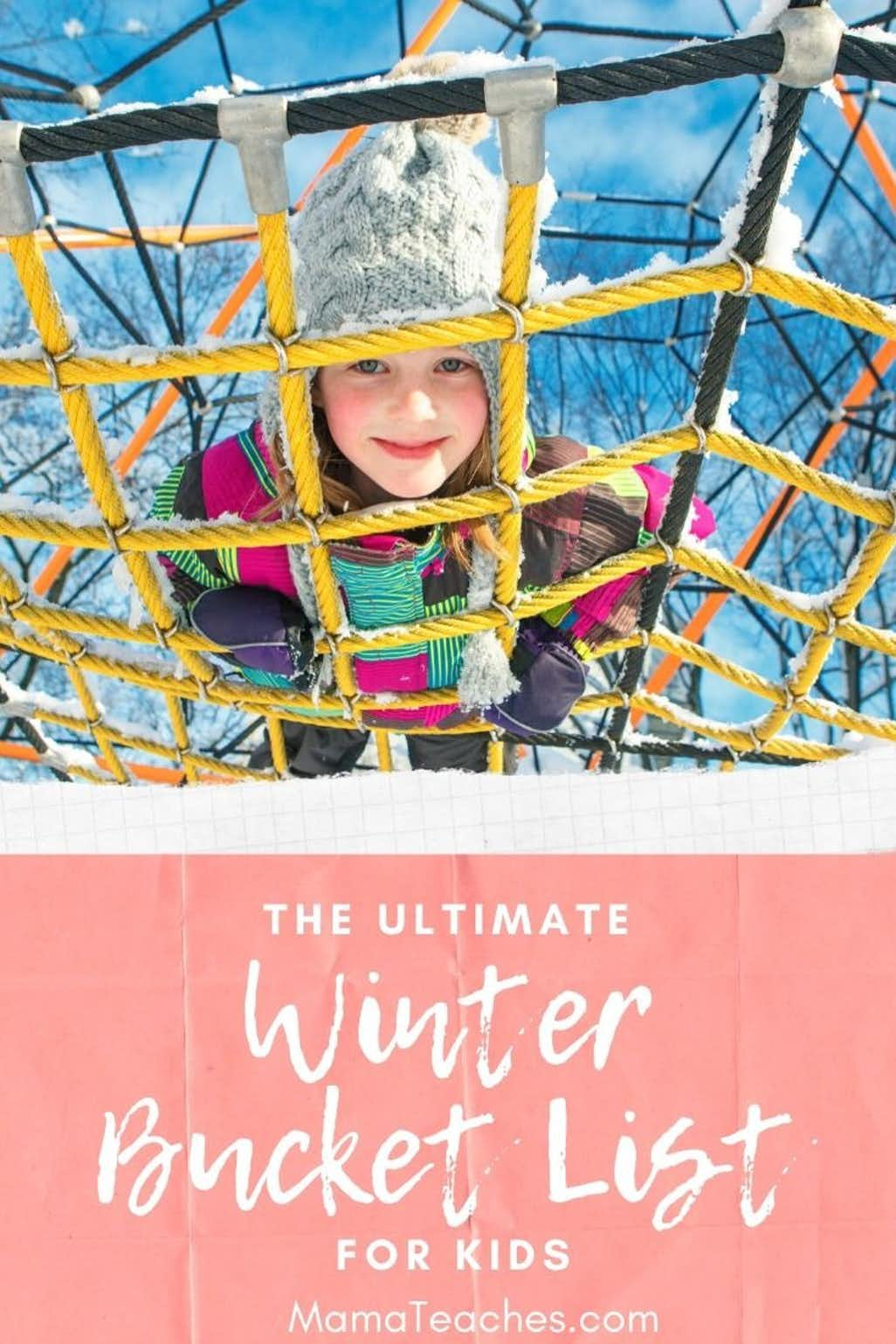 Ultimate Winter Bucket List for Families and Kids