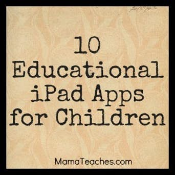 10 Educational iPad Apps for Children