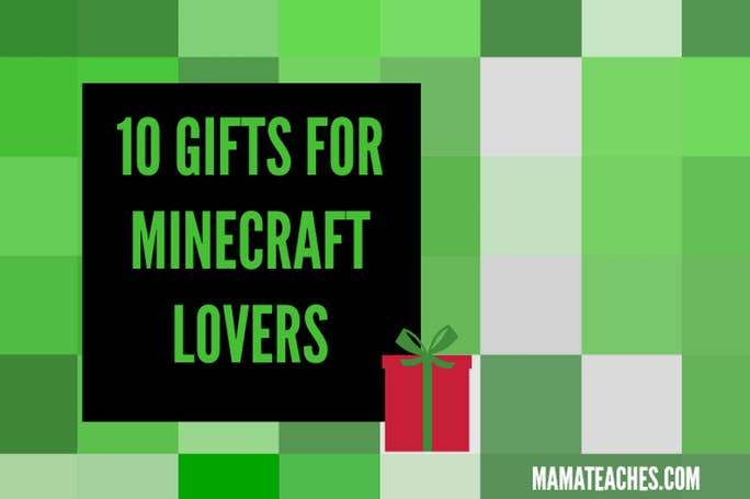 10 Gifts for Minecraft Lovers