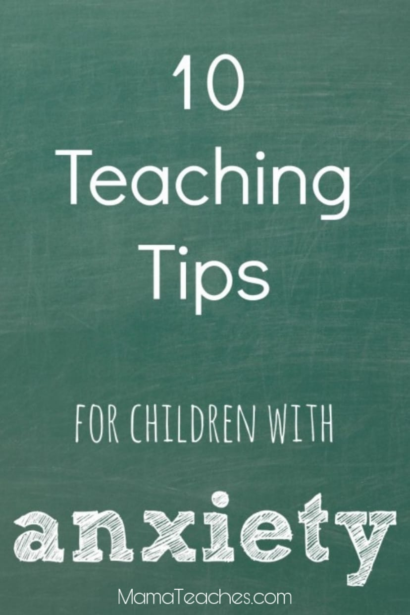 10 Teaching Tips for Children with Anxiety