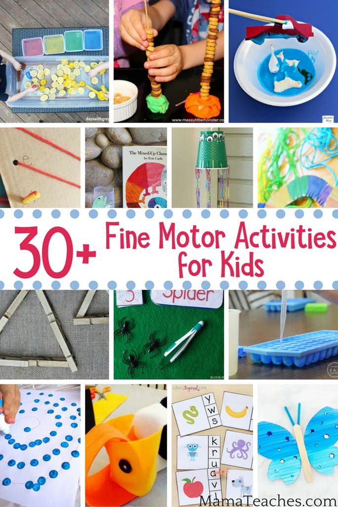 30+ Fine Motor Skills Activities