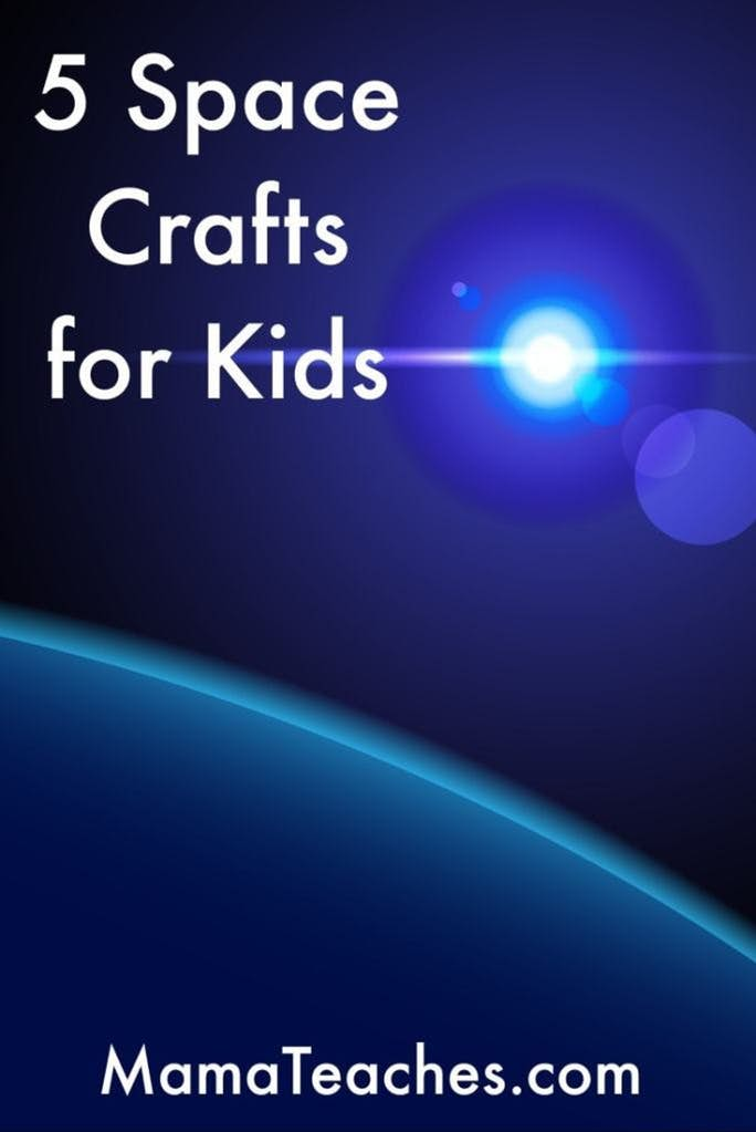 5 Space Crafts for Kids