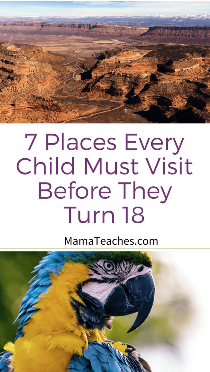 7 Places Every Child Must Visit Before They Turn 18