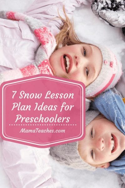 7 Snow Lesson Plan Ideas for Preschool