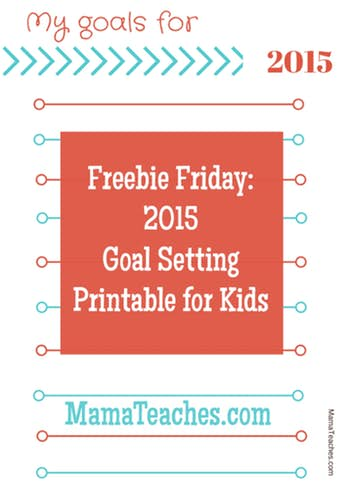 Freebie Friday Party: 2015 Goal Setting Printable for Kids