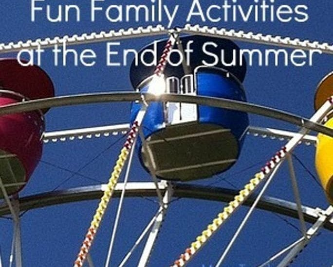 Fun Family Activities for the End of the Summer