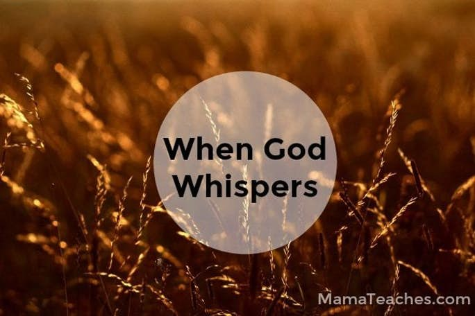 God Whispers When We Least Expect It