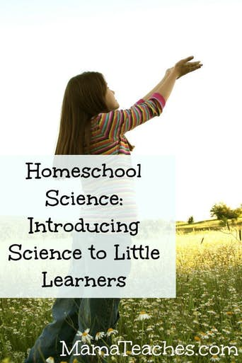 Homeschool Science: Introducing Science to Little Learners