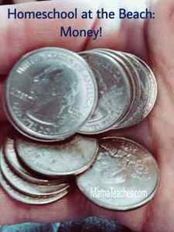 Homeschool at the Beach: Money, Money, Money!