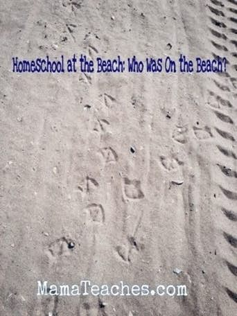 Homeschool at the Beach: Who Has Been on the Beach?
