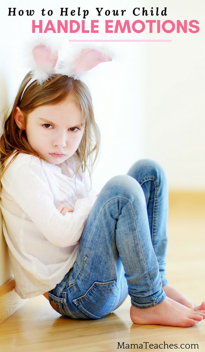 How to Help Your Child Handle Emotions