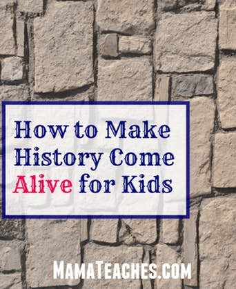 How to Make History More Exciting for Kids