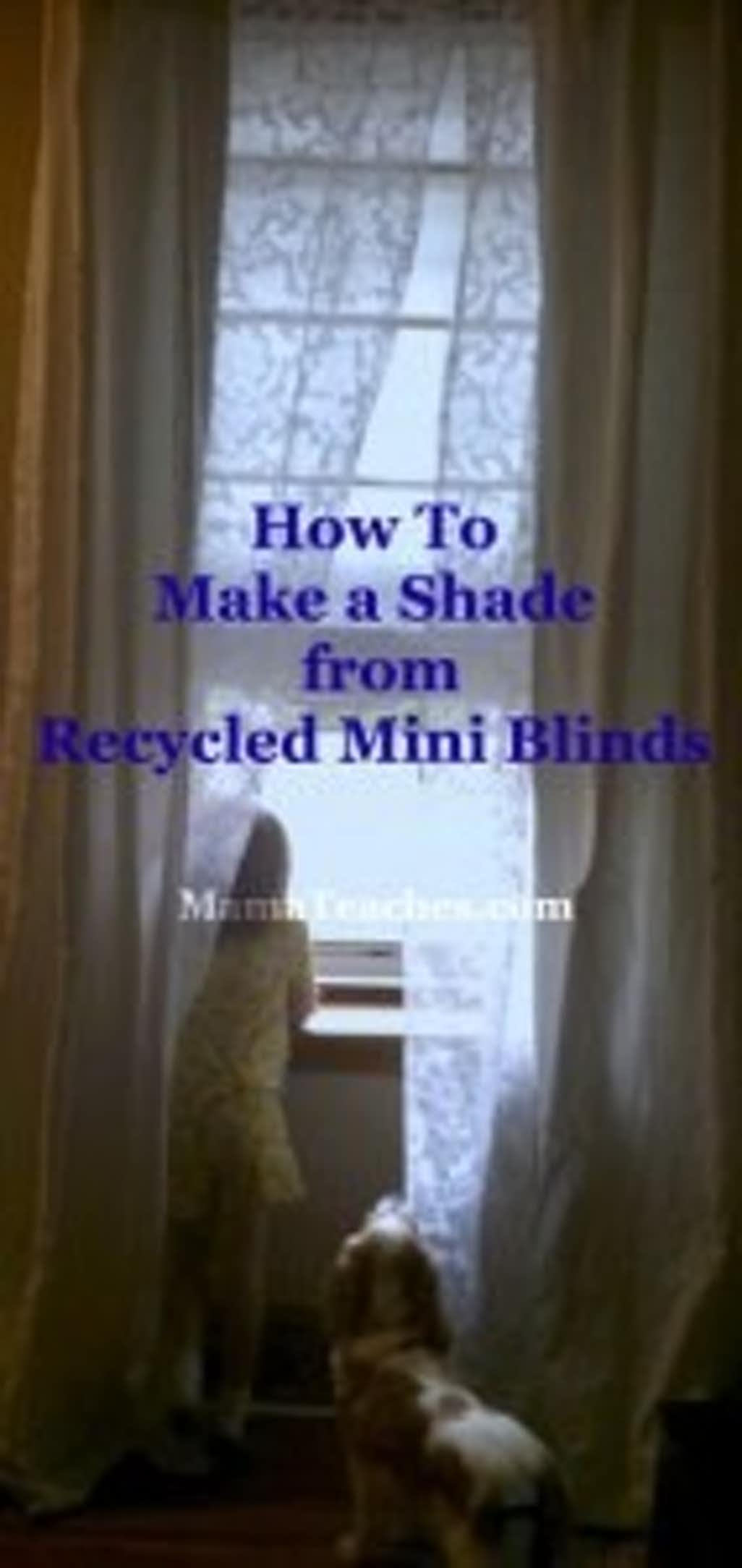 How to Make No Sew Roman Shades from Recycled Mini Blinds