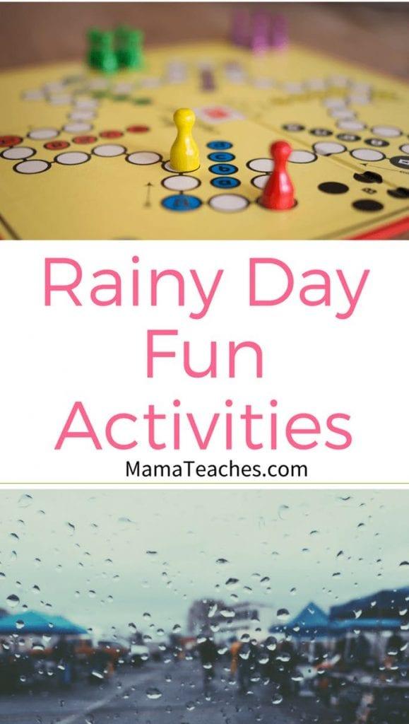 Rainy Day Fun Activities
