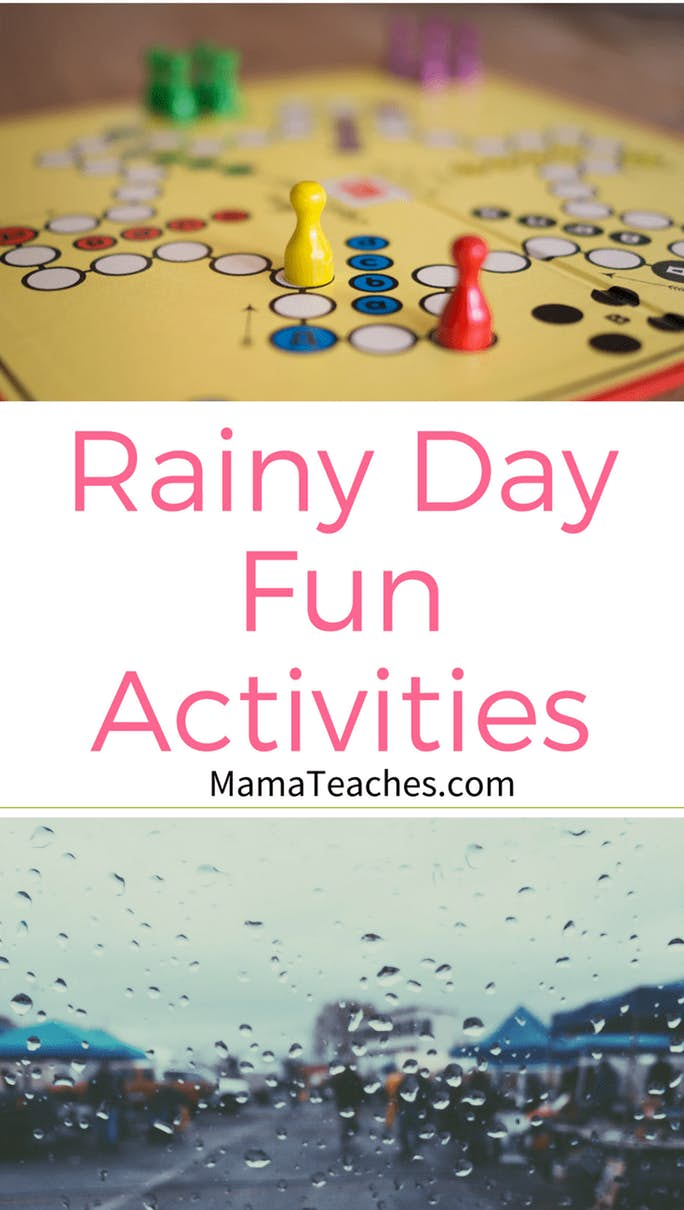 Rainy Day Fun Activities