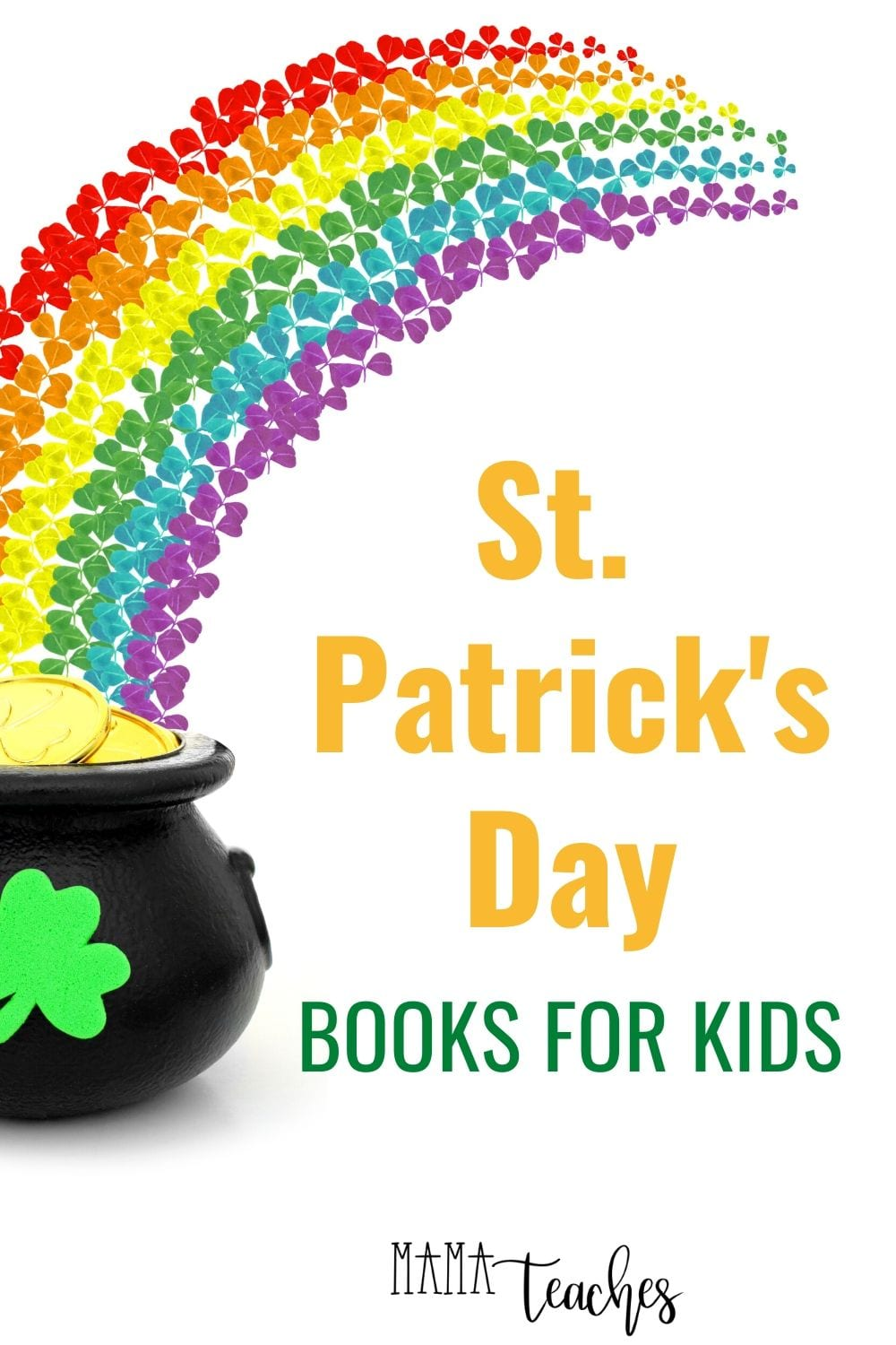 St. Patrick's Day Books for Kids - fun children's picture books for St Patricks Day