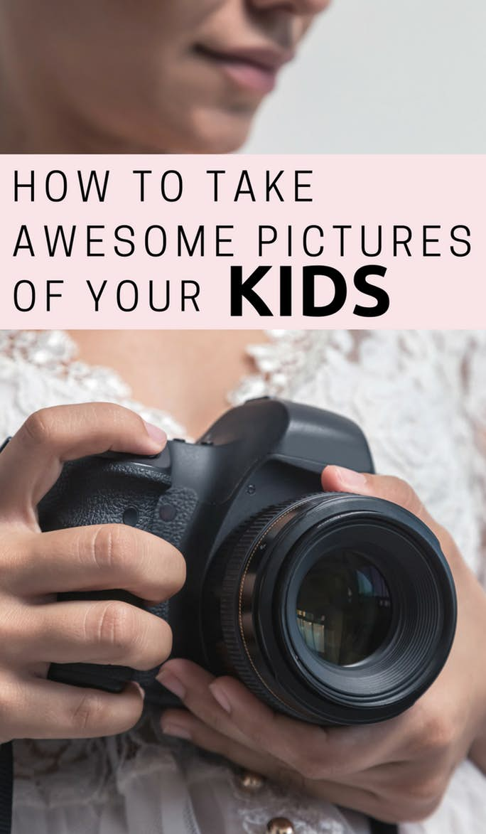 Tips For Taking Awesome Pictures Of Your Kids