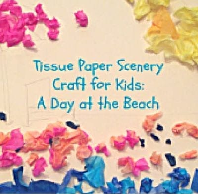 Tissue Paper Scenery Preschool Craft
