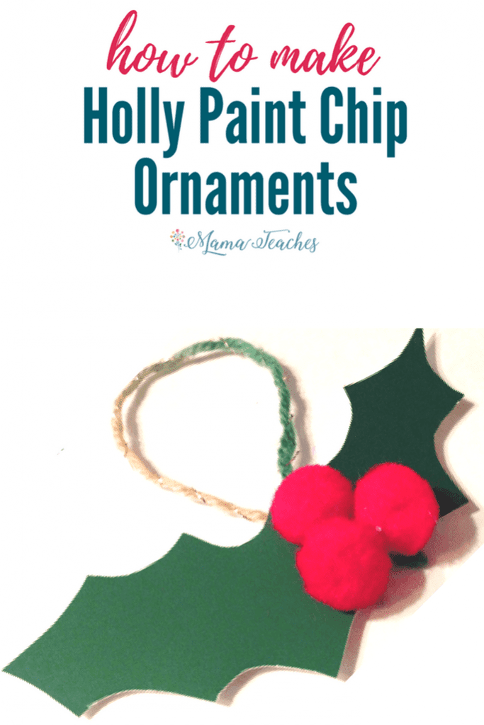 Holly Paint Chip Christmas Ornament Craft for Kids