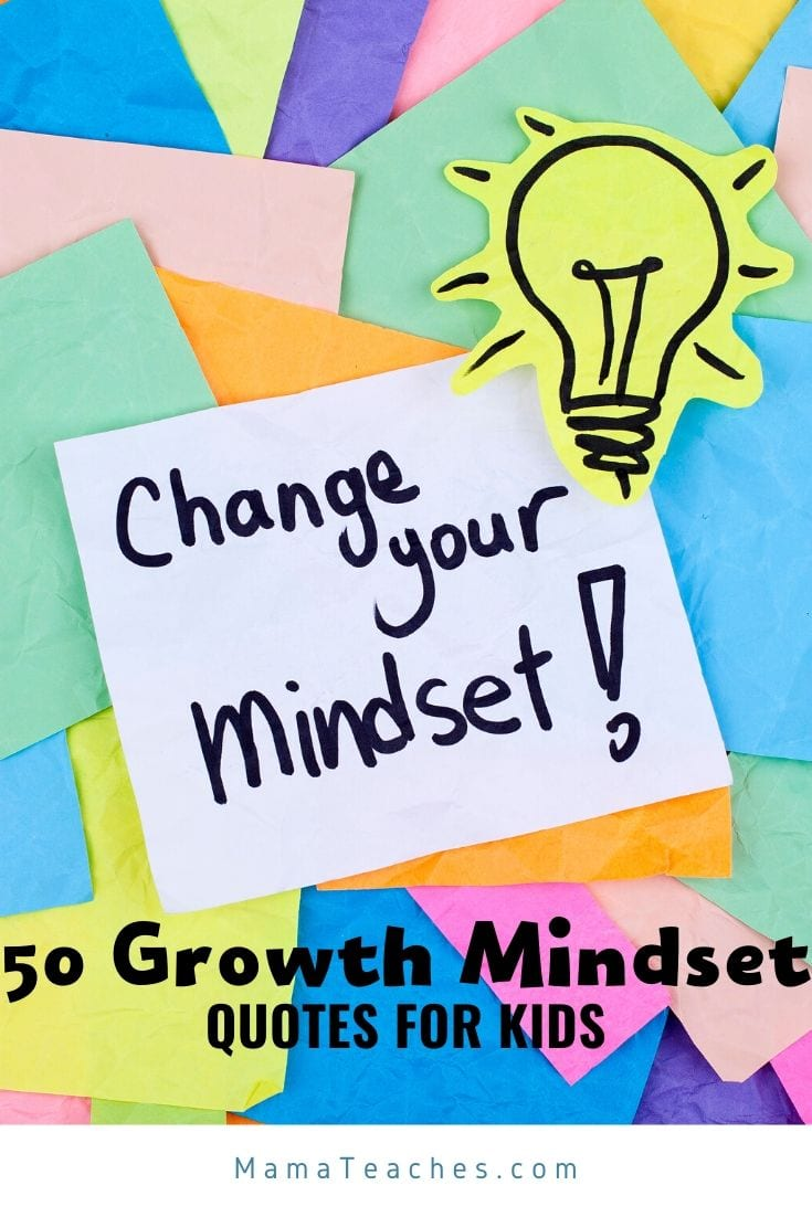50 Growth Mindset Quotes for Kids and Adults - MamaTeaches.com