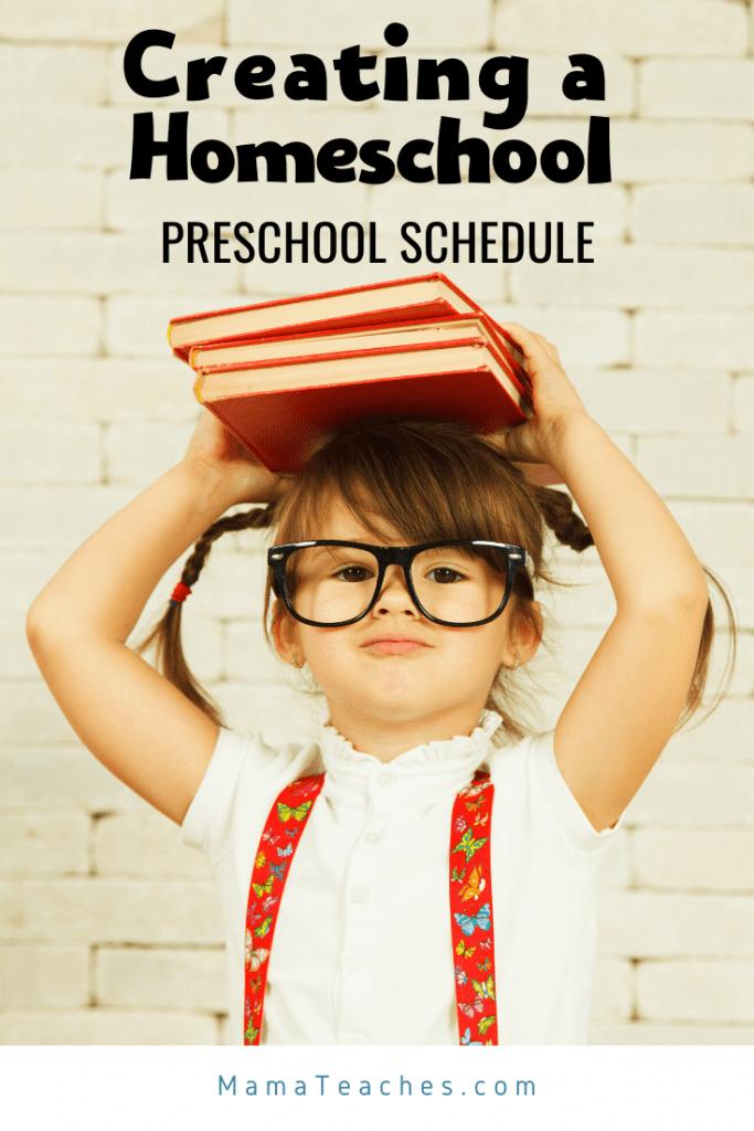 Creating a Homeschool Preschool Schedule