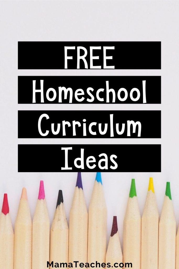 Free and Fun Homeschool Curriculum Ideas
