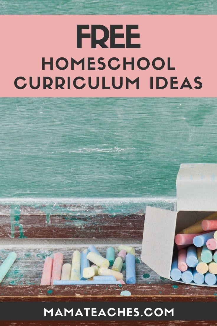 Fun and Free Homeschool Curriculum Ideas- MamaTeaches.com