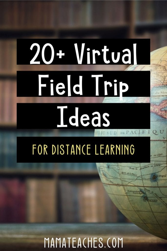 20+ Virtual Field Trip Ideas