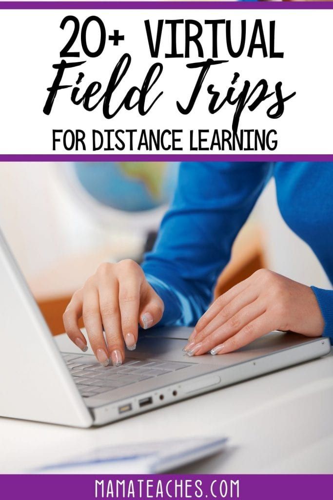20 Virtual Field Trips for Distance Learning