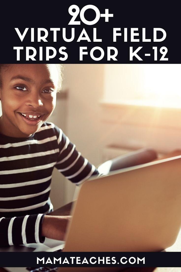 20+ Virtual Field Trips for Kindergarten through High School - MamaTeaches.com