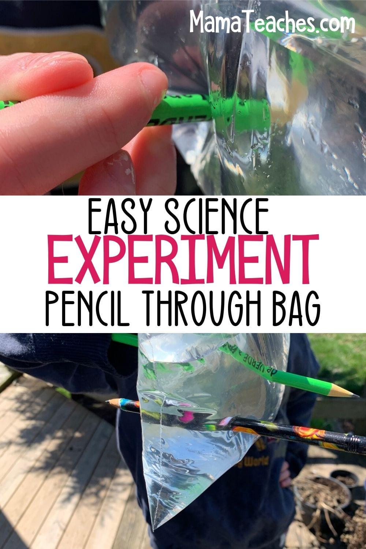 Easy Science Experiment - Pencil Through Bag STEM Experiment for Kids - MamaTeaches.com