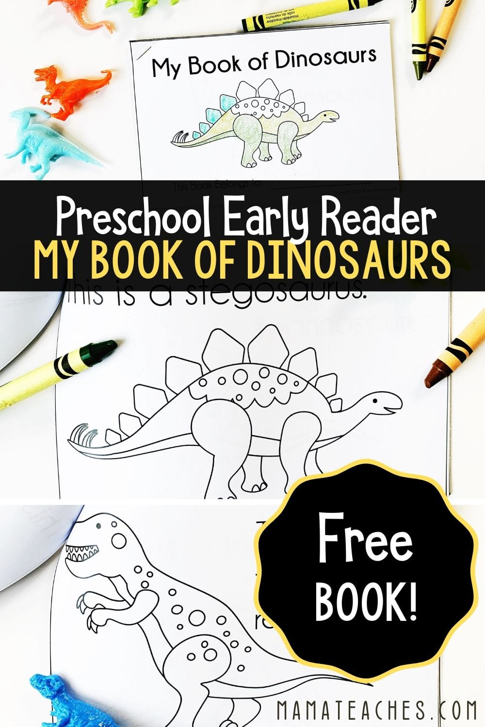 Free Preschool Early Reader - My Book of Dinosaurs - A Book of Dinosaurs for Preschoolers - MamaTeaches