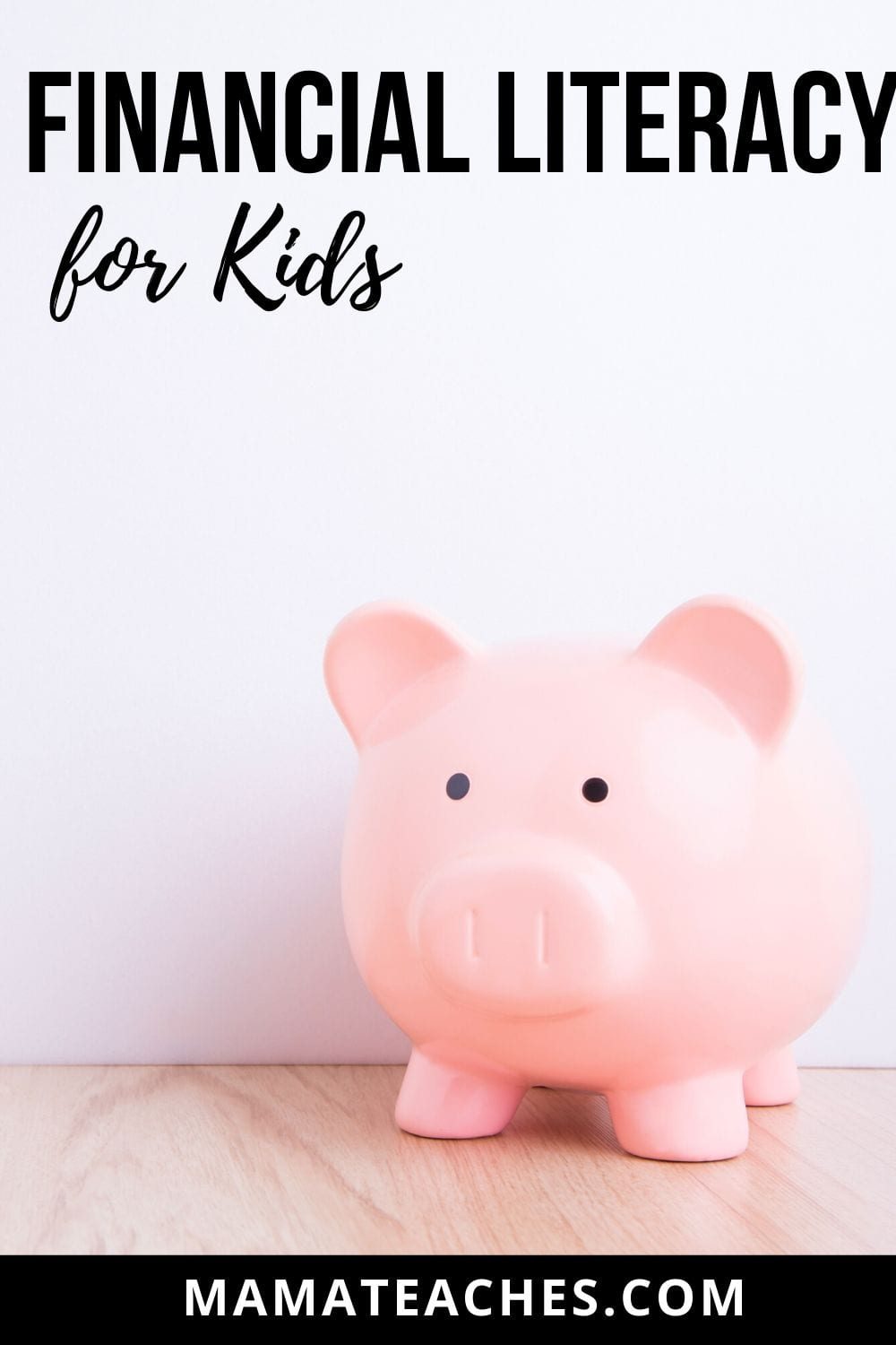 Financial Literacy for Kids - Start teaching kids about money early on!